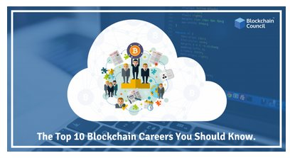 The Top 10 Blockchain Careers You Should Know